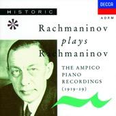 Sergei Rachmaninoff - Rachmaninov Plays Rachmaninov (The Ampico Piano Recordings)  artwork