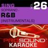 Sing Soprano - R&B, Vol. 26 (Karaoke Performance Tracks)