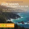DG Concerts: Adams: The Dharma at Big Sur