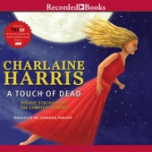 Charlaine Harris - A Touch of Dead: Sookie Stackhouse: The Complete Stories (Unabridged)  artwork