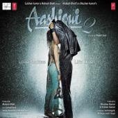 Aashiqui 2 (Original Motion Picture Soundtrack) - Mithoon, Ankit Tiwari & Jeet Gangulli