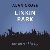 Alan Cross - Linkin Park: The Alan Cross Guide (Unabridged)  artwork