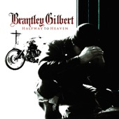 Brantley Gilbert - Halfway to Heaven  artwork