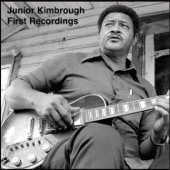 Junior Kimbrough - First Recordings  artwork