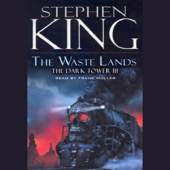 Stephen King - The Waste Lands: The Dark Tower III (Unabridged)  artwork
