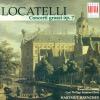 Locatelli: Concerti Grossi, Op. 7, Nos. 1-6