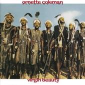 Ornette Coleman & Prime Time - Virgin Beauty  artwork