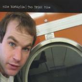 Two Drink Mike - Mike Birbiglia