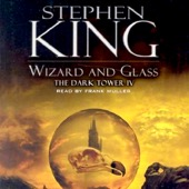 Stephen King - Wizard and Glass: The Dark Tower IV (Unabridged)  artwork