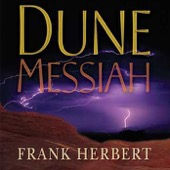 Euan Morton, Frank Herbert, Katherine Kellgren, Scott Brick & Simon Vance - Dune Messiah (Unabridged) [Unabridged Fiction]  artwork