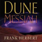 Euan Morton, Frank Herbert, Katherine Kellgren, Scott Brick & Simon Vance - Dune Messiah (Unabridged) [Unabridged Fiction]  artwork