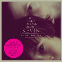 We Need to Talk About Kevin: A Novel (Unabridged)