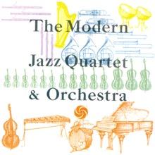 The Modern Jazz Quartet & Orchestra, The Modern Jazz Quartet