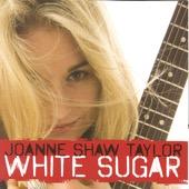 Joanne Shaw Taylor - White Sugar  artwork