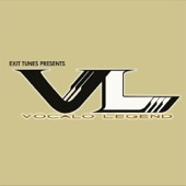EXIT TUNES PRESENTS Vocalolegend