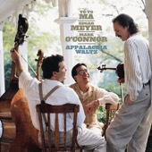 Yo-Yo Ma, Edgar Meyer & Mark O'Connor - Appalachia Waltz (Remastered)  artwork