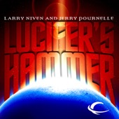Larry Niven & Jerry Pournelle - Lucifer's Hammer (Unabridged)  artwork