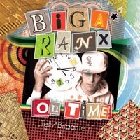 Biga Ranx - On Time