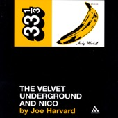 Joe Harvard - The Velvet Underground's the Velvet Underground and Nico (33 1/3 Series) (Unabridged)  artwork