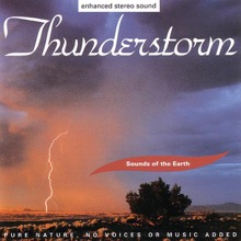 Sounds of the Earth: Thunderstorm, Sounds of the Earth