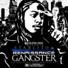 Renaissance Gangster (DJ Burn One Presents Starlito)