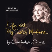Christopher Ciccone, Wendy Leigh - Life With My Sister Madonna (Abridged  Nonfiction)  artwork
