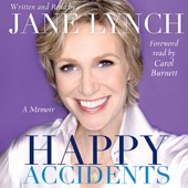 Carol Burnett & Jane Lynch - Happy Accidents (Unabridged)  artwork