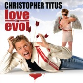 Cover to Christopher Titus's Love Is Evol