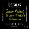 Songs of Jason Robert Brown, Vol. 1
