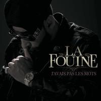 La Fouine - J'avais pas les mots - Single