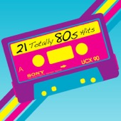 21 Totally 80s Hits - Various Artists