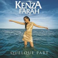 Kenza Farah - Quelque part - Single