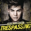 Trespassing - Adam Lambert