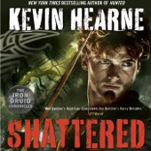 Kevin Hearne - Shattered: The Iron Druid Chronicles, Book 7 (Unabridged)  artwork