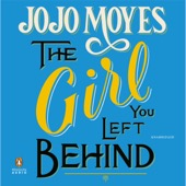 Jojo Moyes - The Girl You Left Behind (Unabridged)  artwork