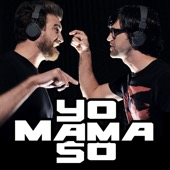 Yo Mama So - Rhett and Link