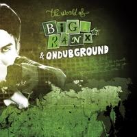 Biga Ranx - The World of Biga Ranx (The World of Biga Ranx & Ondubground, Vol. 2) [feat. Ondubground] - EP