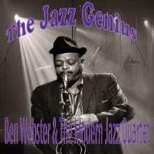 The Jazz Genius Ben Webster & the MJQ, Ben Webster & The Modern Jazz Quartet