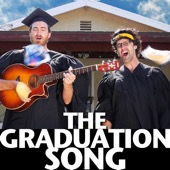 The Graduation Song - Rhett and Link