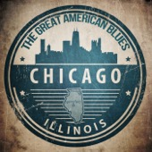 Various Artists - The Great American Blues: Chicago, Illinois  artwork
