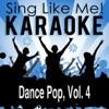 Dance Pop, Vol. 4 (Karaoke Version)