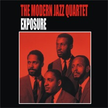 Exposure, The Modern Jazz Quartet