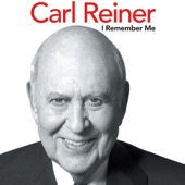 Carl Reiner - I Remember Me (Unabridged)  artwork