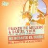 Franco De Mulero & Daniel Trim - Me Robaste El Sueño
