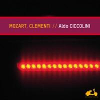 Aldo Ciccolini - Mozart, Clementi: Piano Sonatas & Fantasy