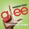 Uptight (Everything's Alright) [Glee Cast Version]