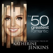 Katherine Jenkins - The 50 Greatest Romantic Pieces By Katherine Jenkins  artwork