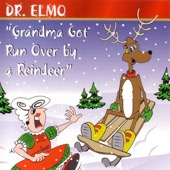 Grandma Got Run Over By a Reindeer - Dr. Elmo Cover Art