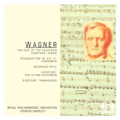 Royal Philharmonic Orchestra & Vernon Handley - Wagner: The Ride of the Valkyries, Overtures  artwork