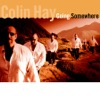 Waiting for My Real Life to Begin - Colin Hay